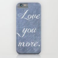 iPhone & iPod Case featuring Love You More by Hilary Walker