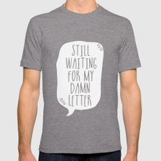 Still Waiting For My Damn Letter - Black and White (inverted) Mens Fitted Tee Tri-Grey SMALL