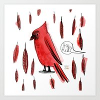 Hey, Red! Art Print