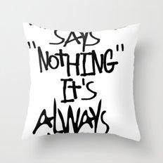 Some advice. Throw Pillow