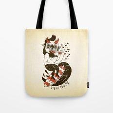 Vieni con Me Tote Bag