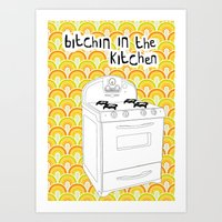 Bitchin In The Kitchen Art Print
