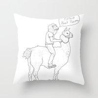 Follow that llama ! Throw Pillow