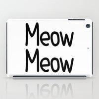 Meow Meow iPad Case