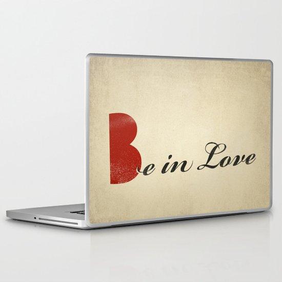 BE IN LOVE Laptop & iPad Skin