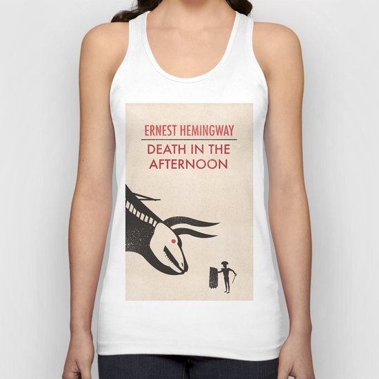 Death in the afternoon Unisex Tank Top