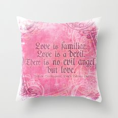 Love is a Devil - Shakespeare Love Quote Art Throw Pillow