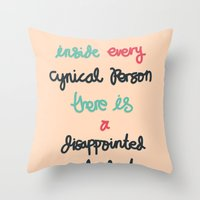 Every Cynical Throw Pillow