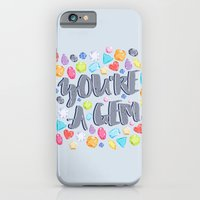 You're A Gem iPhone 6 Slim Case