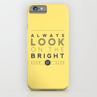 iPhone & iPod Case featuring Always look on the bright side of life by Typexperiments