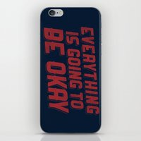 Everything Is Going To Be Okay iPhone & iPod Skin
