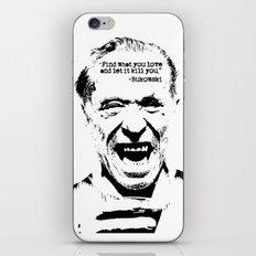 Charles Bukowski Quote Love iPhone & iPod Skin