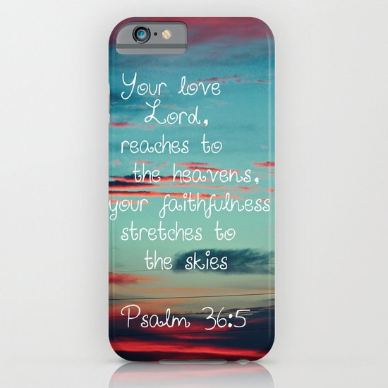 Your Love O Lord iPhone & iPod Case
