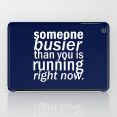 someone busier than you.. iPad Case