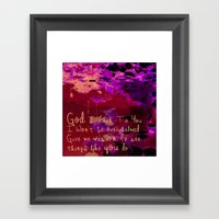 God I Look To You Framed Art Print