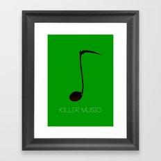 Killer music Framed Art Print
