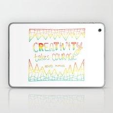 Creativity Takes Courage Laptop & iPad Skin