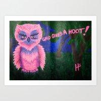Who Gives A Hoot! Art Print