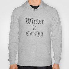 Winter Is Coming Hoody