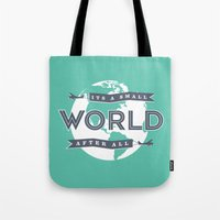 Its A Small World  Tote Bag