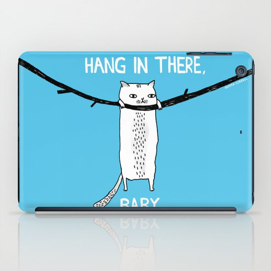 Hang in There, Baby iPad Case