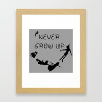 Never Grow Up - Inspired… Framed Art Print