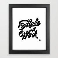 Make it Work Framed Art Print