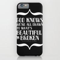 Beautiful & Broken iPhone 6 Slim Case