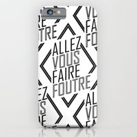 Allez Vous Faire Foutre iPhone 6 Slim Case