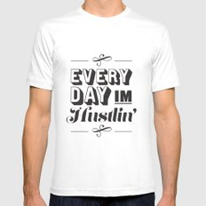 Everyday I'm Hustlin' SMALL Mens Fitted Tee White