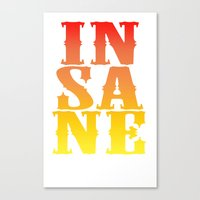 INSANE Canvas Print