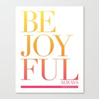 Be Joyful Always Canvas Print