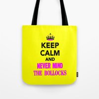 NeverMindTheBollocks Tote Bag