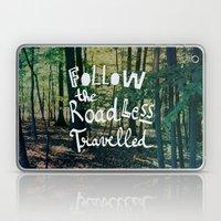 Follow The Road Less Tra… Laptop & iPad Skin
