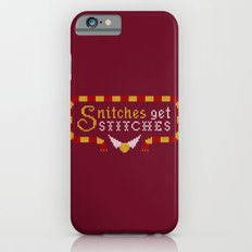Snitches Get Stitches Slim Case iPhone 6s