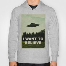 UFO, I Want To Believe Hoody
