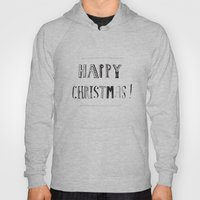 Happy Christmas! #2 Hoody