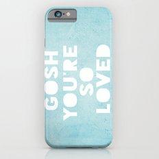 Gosh (Loved) Blue  Slim Case iPhone 6s