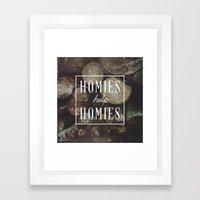 Homies Help Homies Framed Art Print