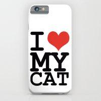 I Love My Cat iPhone 6 Slim Case