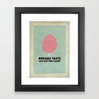 Dreams taste like cotton candy. Framed Art Print