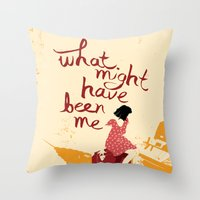 What Might Have Been Me Throw Pillow
