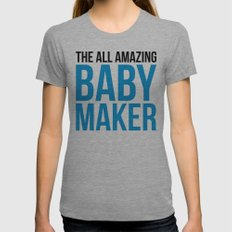 Amazing Baby Maker Funny Quote Womens Fitted Tee Athletic Grey SMALL