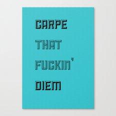 Carpe ** Diem Canvas Print