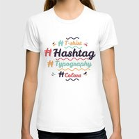 Hashtag Everything Womens Fitted Tee White SMALL