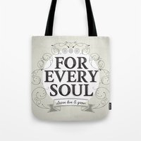 Every Soul Tote Bag