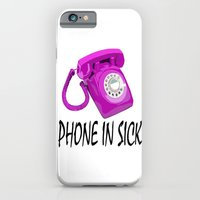 Phone In Sick iPhone 6 Slim Case
