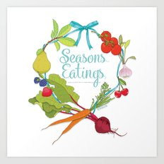 Seasons eatings Art Print