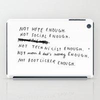 NOT ENOUGH iPad Case