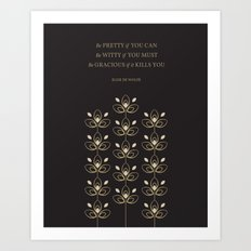 Be Pretty If You Can Art Print